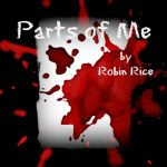 Parts of Me by Robin Rice